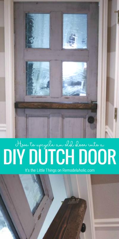 Upcycle An Old Door Into A Dutch Door