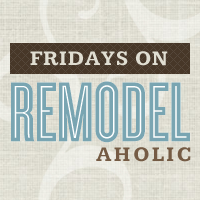 Remodelaholic's Anonymous 92: Blog Link