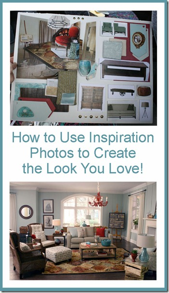 how to use inspiration photos to create the look you love for your home