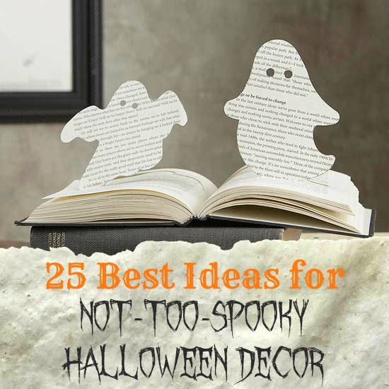 25 GREAT ideas for Halloween decor that is fun and not too spooky