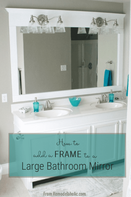 How To Frame A Bathroom Mirror, DIY Bathroom Upgrade, @Remodelaholic