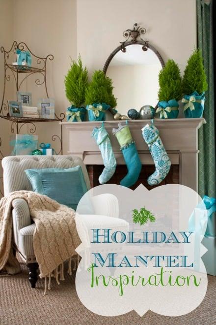 Home Sweet Home for Christmas: Mantel Inspiration | DIY