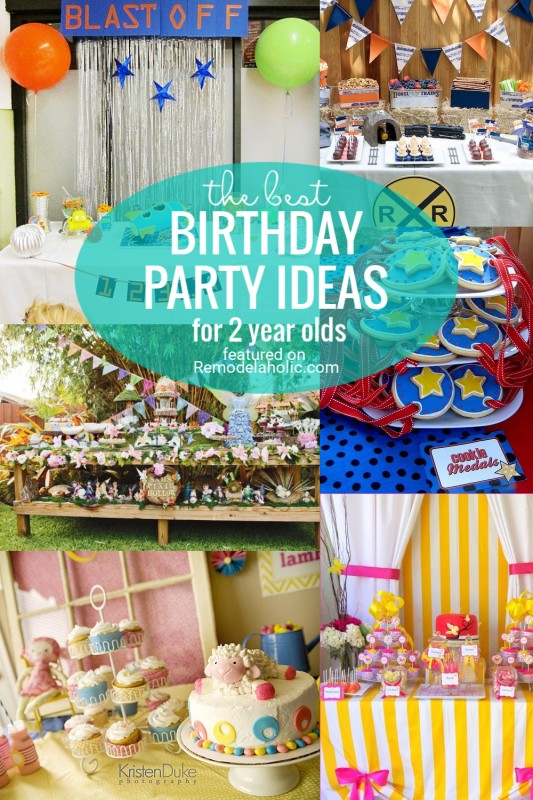 The Best 2 Year Old Birthday Ideas Featured On Remodelaholic.com