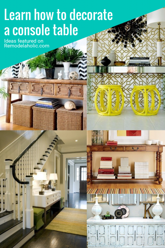 Learn How To Decorate A Console Table With These 25 Ideas For Inspiration Featured On Remodelaholic.com