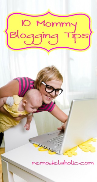 Mommy Blogging Tips