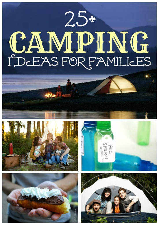 25+ Camping Ideas for Families | @Remodelaholic #camping #ideas #tips #recipes
