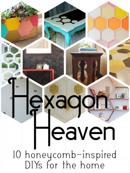 Hexagon Heaven | 10 honeycomb inspired DIYs for the home