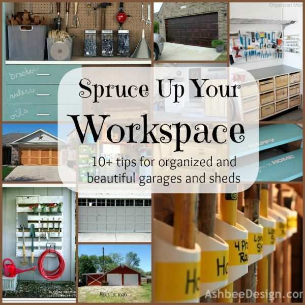 spruce up your workspace - organized garages and sheds at remodelaholic.com