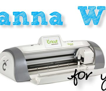 Cricut For You And A Friend Giveaway!