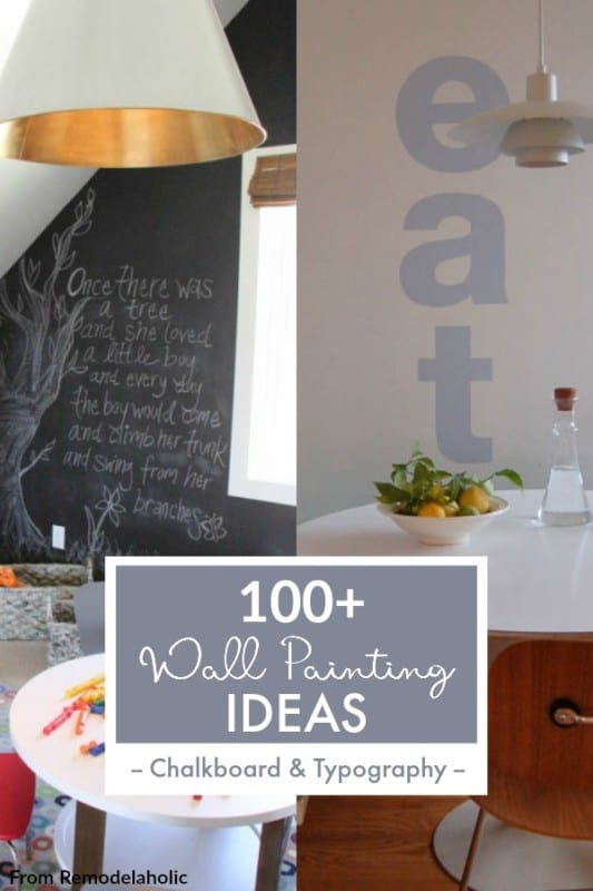 Chalkboard And Typography Wall Paint Ideas From Remodelaholic