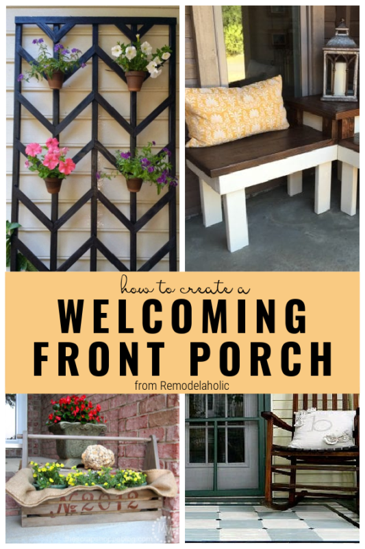 How To Create A Welcoming Front Porch On Remodelaholic