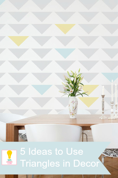 Five Ways to Decorate With Triangles