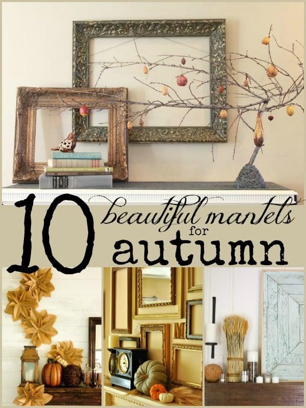 10 Beautiful Fall Mantels | Remodelaholic.com #fall #mantel #decor