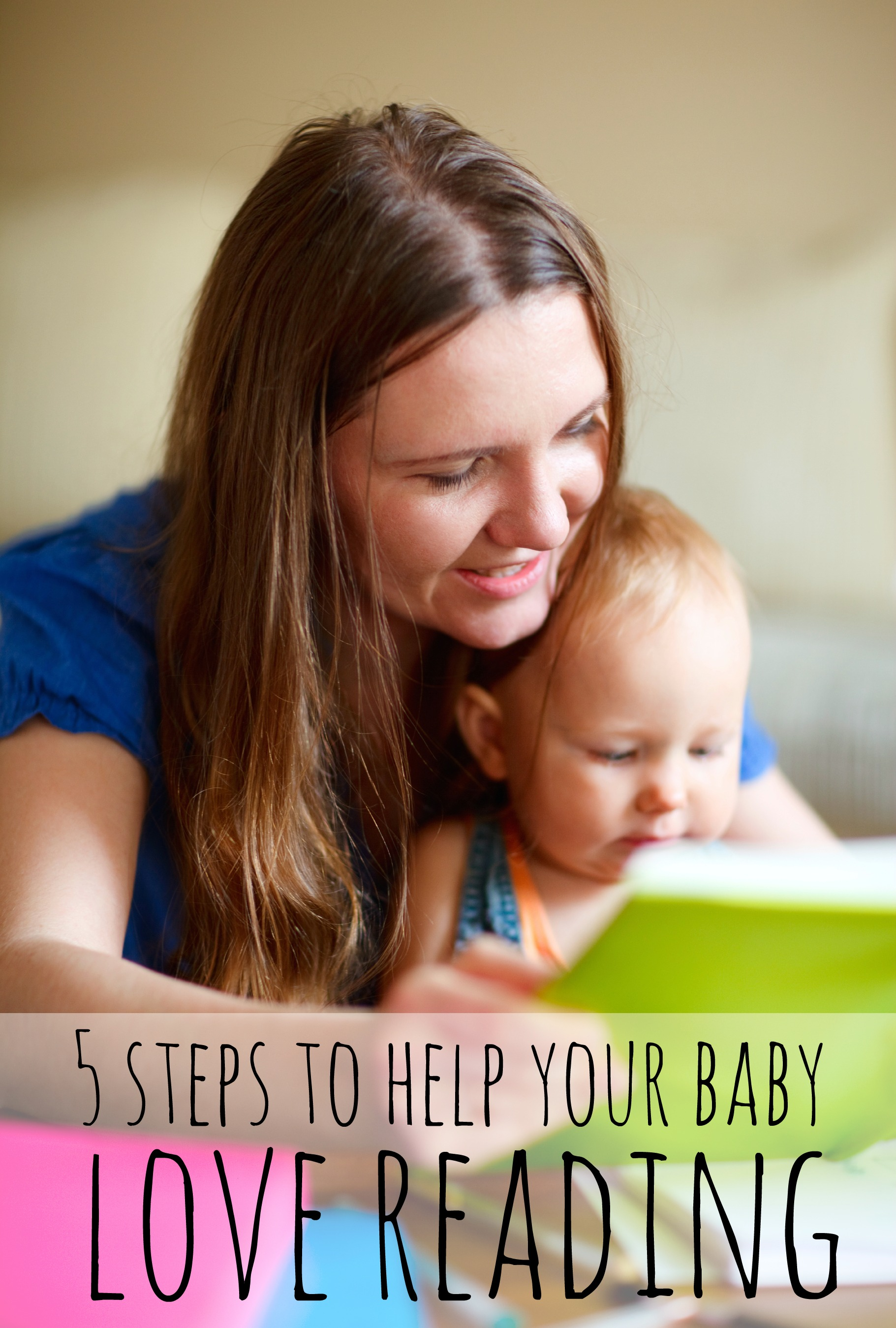 5 Ways To Teach Your Baby To Love Reading