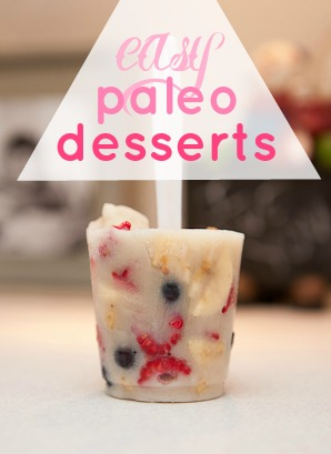 6 Delicious (and Easy!) Paleo Desserts