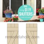 Cheap And Easy DIY Window Shutters To Add Curb Appeal To Your Home's Exterior Remodelaholic