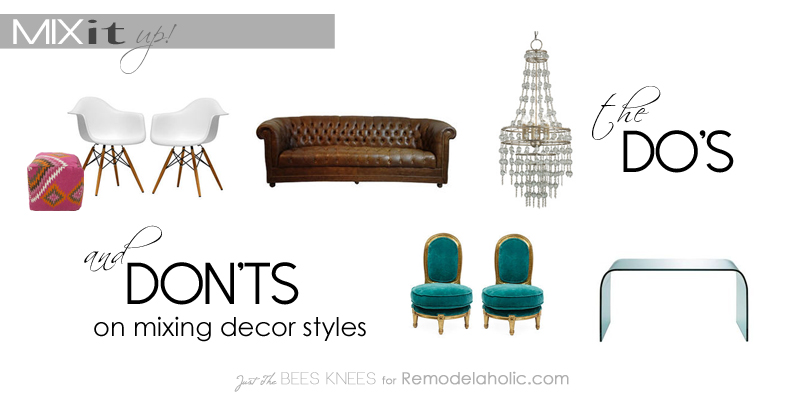 Mix It Up! The Do's and Don'ts of Mixing Decor Styles