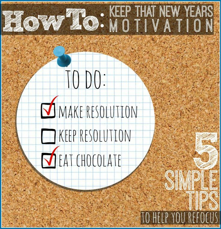 How to Keep That New Year's Motivation: 5 Simple Tips