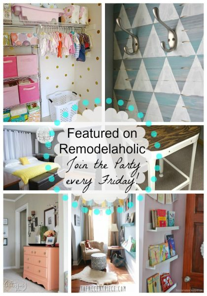 Remodelaholic Anonymous Features every Friday