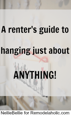 How to hang just about anything, even while renting -- great tips!