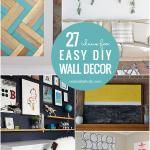 27 Easy DIY Wall Decor Ideas Tutorials #remodelaholic