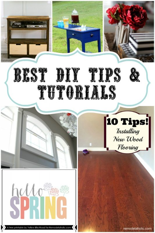 Best DIY Tips and Tutorials -- great ideas, inspiration, and how-tos! #remodelaholic