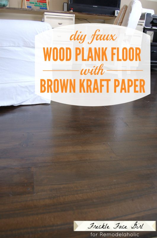 DIY faux wood plank floor using brown kraft paper | Freckle Face Girl for  Remodelaholic.