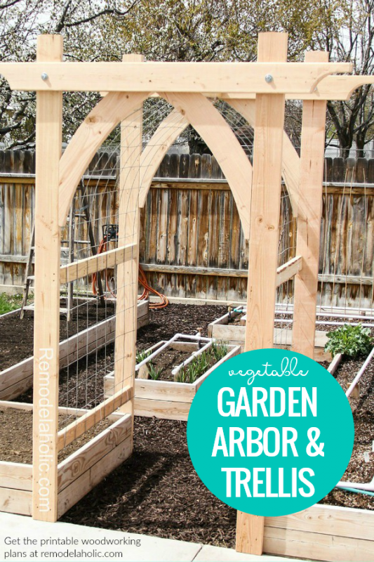 Build A Wooden Arched Garden Arbor Vegetable Trellis #remodelaholic