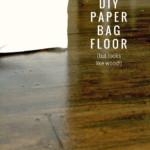 Diy Paper Bag Floor, Faux Wood Flooring Using Brown Paper, Remodelaholic