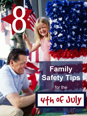 8 Family Safety Tips for the 4th of July