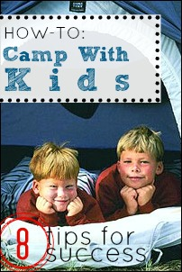 How To: Camp With Kids (8 Tips for Success)