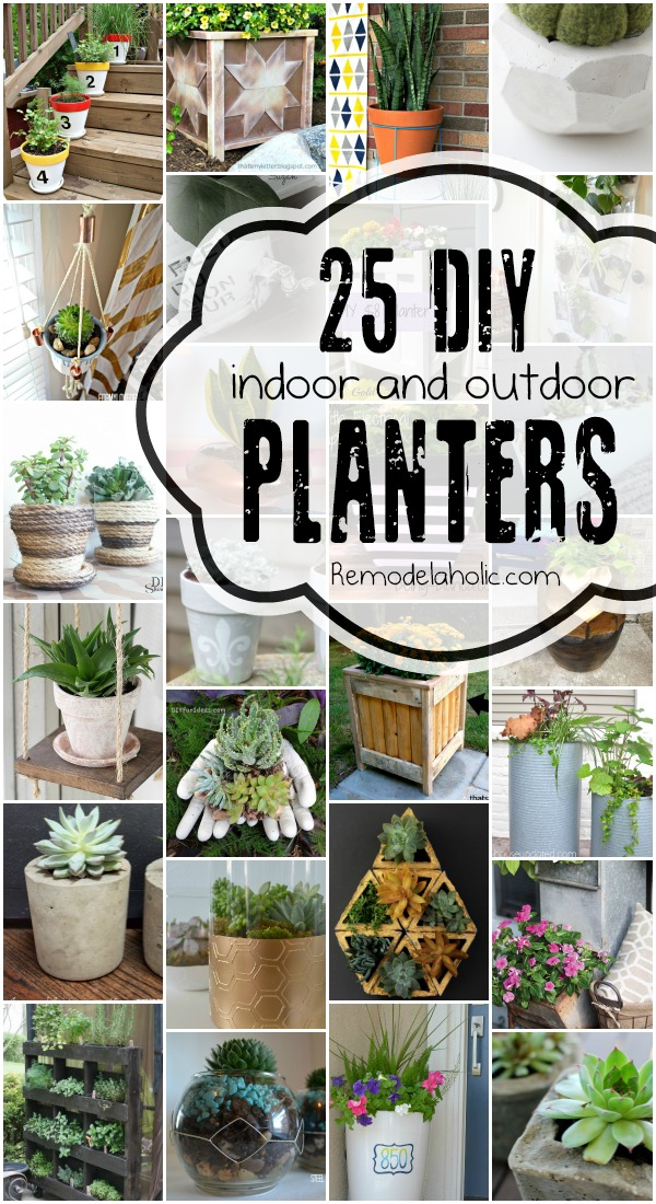 25 Diy Planters For Indoors And Outdoors Via Remodelaholic