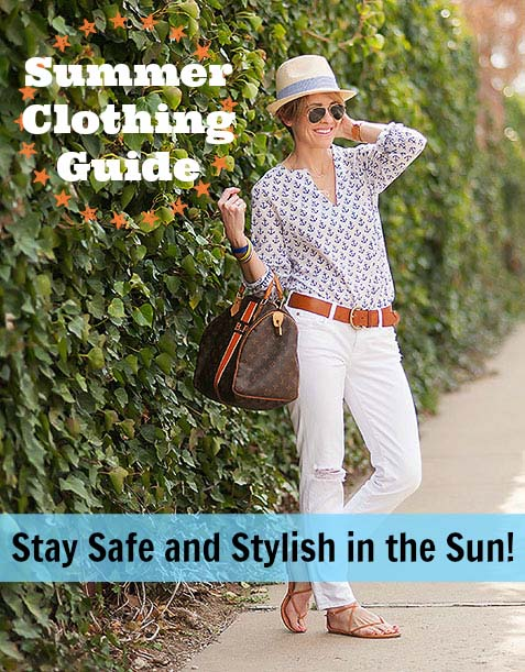 Summer Clothing Guide – Staying Safe and Stylish in the Sun!