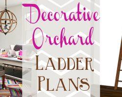 Decorative orchard ladder plans