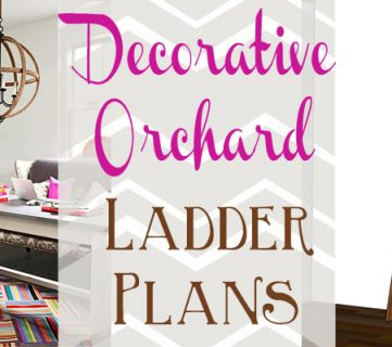 Decorative Orchard Ladder Building Plan