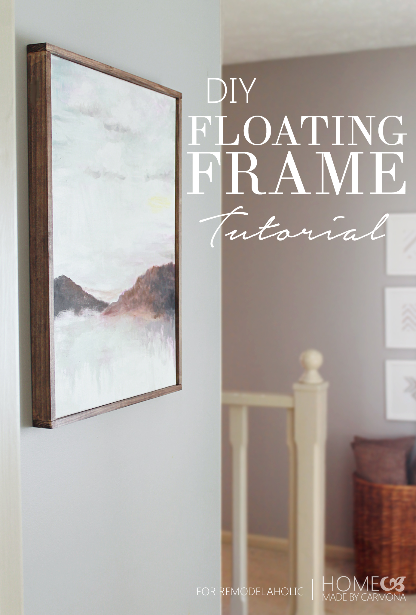 Remodelaholic Tutorial Chic Floating Frame For A Canvas