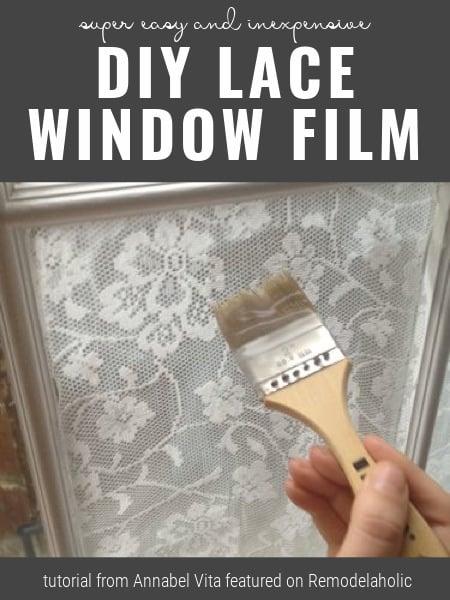 DIY Lace Window Film, Tutorial From Annabel Vita On Remodelaholic