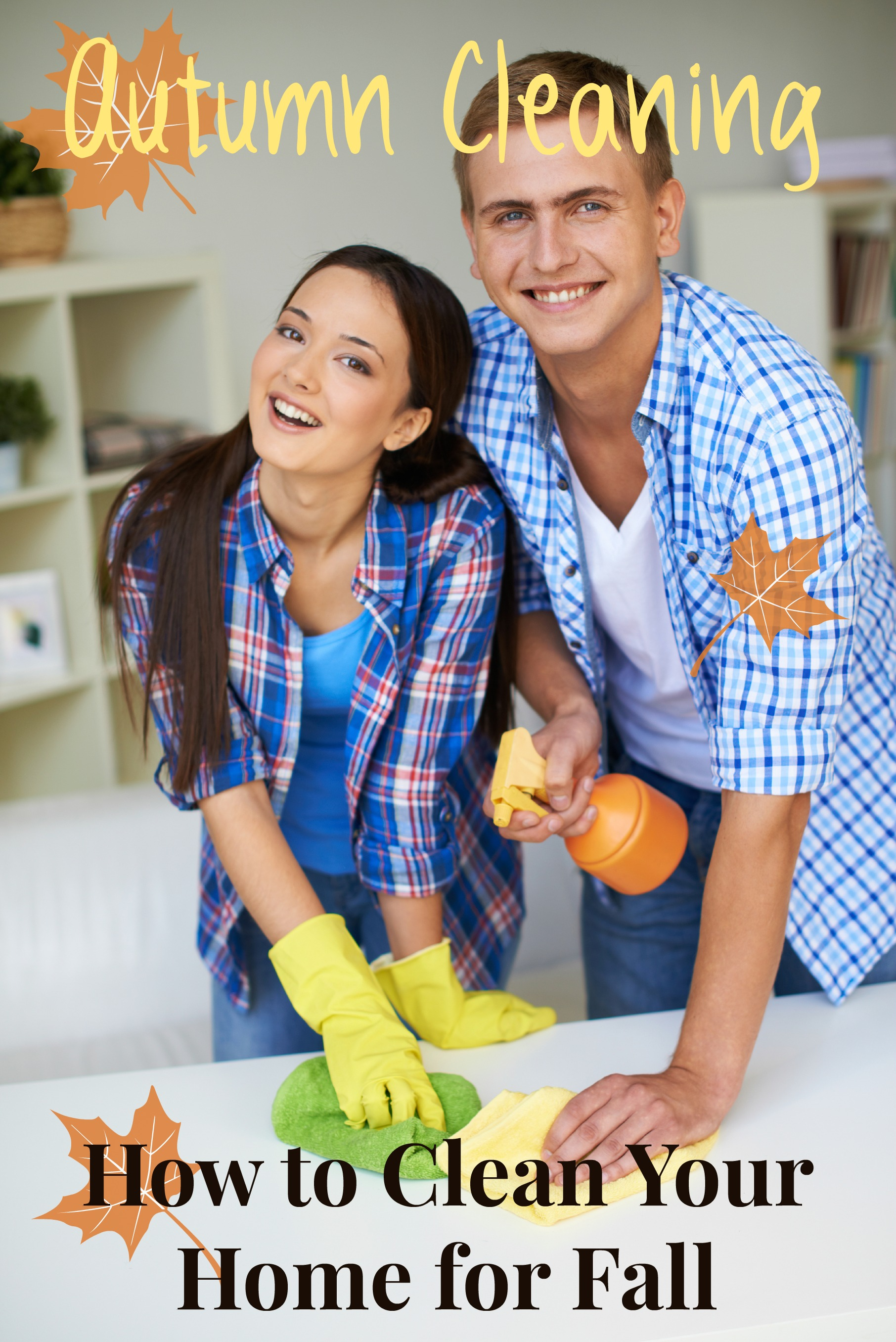 Autumn Cleaning - How To Clean Your Home