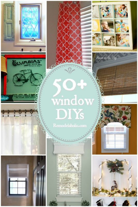 50+ DIY Window Projects #AllThingsWindows @Remodelaholic