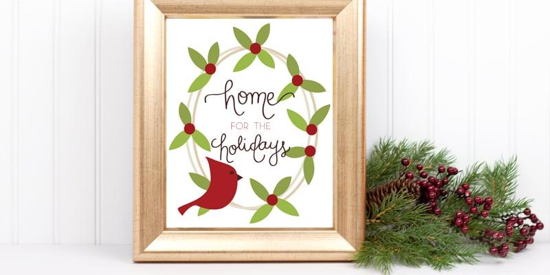 Home for the Holidays Christmas Printable