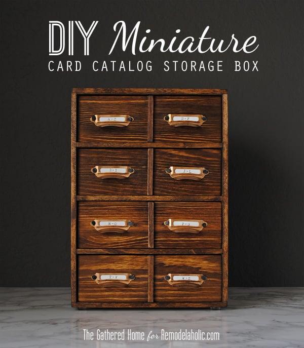 DIY Miniature Card Catalog Storage Box | The Gathered Home for Remodelaholic.com #tutorial #vintage