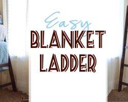 Easy Blanket Ladder
