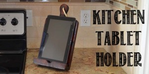 Kitchen tablet holder