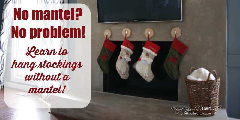 how to hang stockings without a mantel