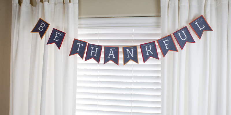 Thanksgiving Be Thankful Banner Printable