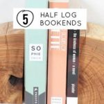half log bookends feature