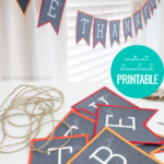 Printable Be Thankful Banner For Thanksgiving Decor, Paperelli For Remodelaholic