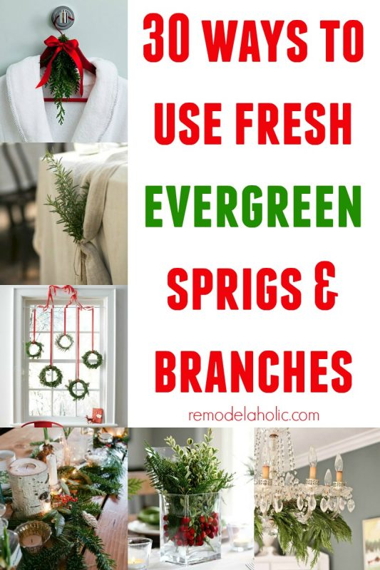 30 Ways to Use Fresh Evergreen @Remodelaholic