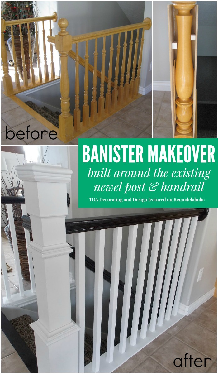 Beautiful Stair Railing Renovation Using The Existing Newel Post And  Handrail | TDA Decorating And Design