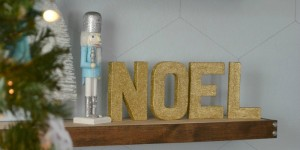 feature gold noel block letters - Tiny Sidekick via @Remodelaholic